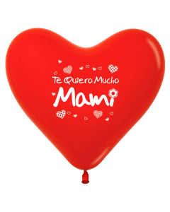Globo Impreso Te Quiero Mucho Mami