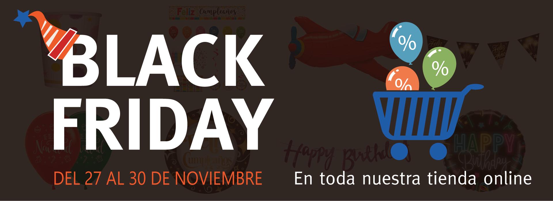 Black Friday desde el 27 al 30 de Novimebre, descuentos en toda nuesntra tienda online